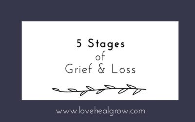 5 Stages of Grief & Loss