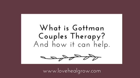 Gottman Method Therapy – Sacramento Relationship Therapist