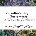 Valentine's Day in Sacramento