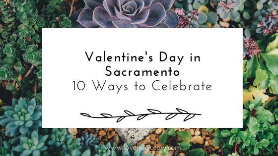 Valentine's Day Sacramento