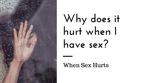 When Sex is Painful